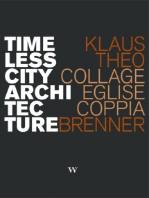Cover Brenner - Timeless City Architecture - Collage, Eglise, Coppia
